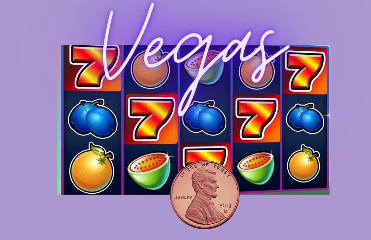 penny vegas slots